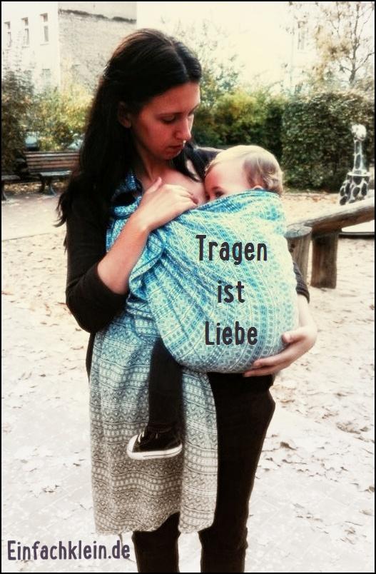 """""""…das Beste, was ich meinen Kindern schenken kann"""":::Tragen ist Liebe… Bericht von Anne"""