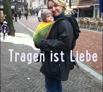 Tragen ist Liebe… Bericht von Katrin