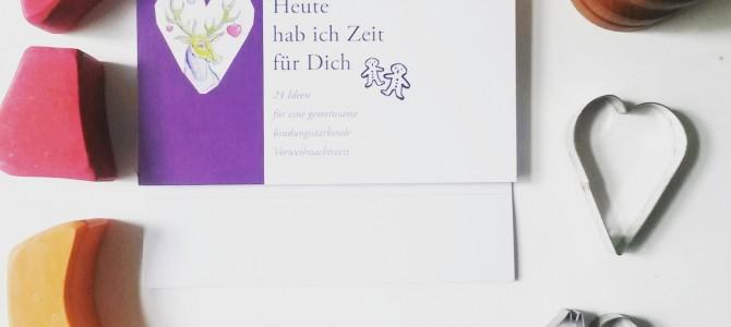 """Getestet und für gut befunden: Adventskalender """"Heute hab ich Zeit für dich"""""""
